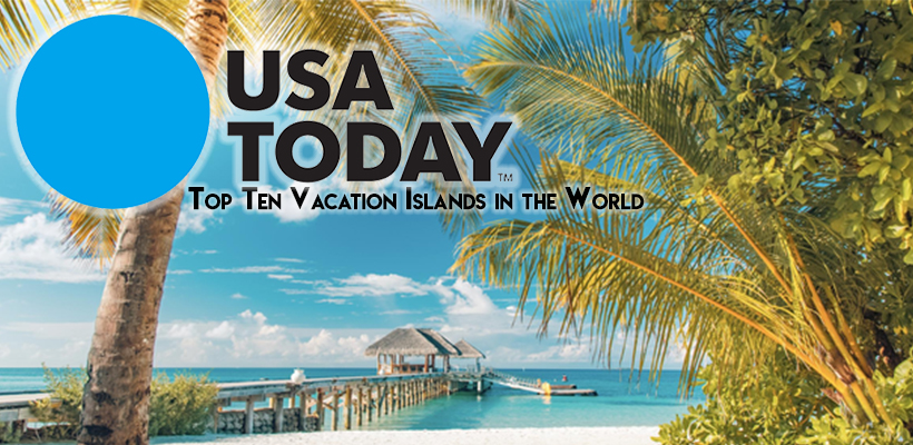 USA Today-Top Ten Vacation Islands in the World