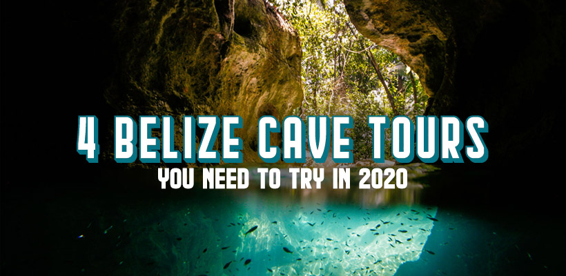 Four Belize Tours You Have To Try In 2020
